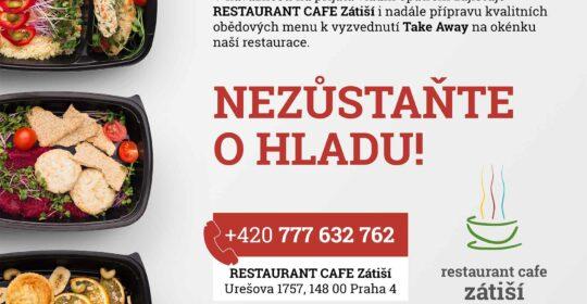 RESTAURANT CAFE Zátiší funguje i nadále, denní menu si můžete vyzvednout na výdejním okénku